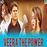 Veera The Power Hindi Dubbed