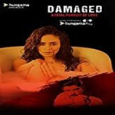 Damaged (2018) Hindi Season 1