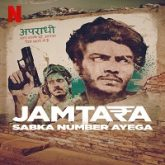 Jamtara Sabka Number Ayega (2020)