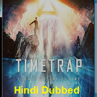 Time Trap Hindi Dubbed