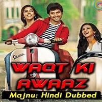 Waqt Ki Awaz (Majnu) Hindi Dubbed