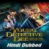 Young Detective Dee: Rise of the Sea Dragon Hindi Dubbed