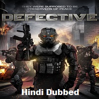 Defective Hindi Dubbed