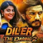 Diler The Daring 2 Hindi Dubbed