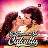 It Happened In Calcutta (2020) Hindi Season 1