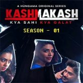 Kashmakash Kya Sahi Kya Galat (2020) Hindi Season 1