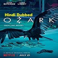 Ozark (2020) Hindi Dubbed Season 1