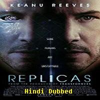 Replicas Hindi Dubbed