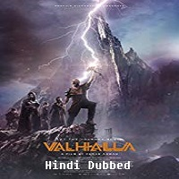 Valhalla Hindi Dubbed