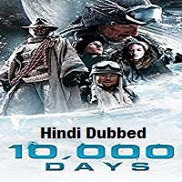 10000 Days Hindi Dubbed