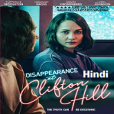 Disappearance at Clifton Hill Hindi Dubbed