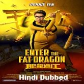 Enter the Fat Dragon Hindi Dubbed