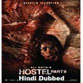 Hostel 2 Hindi Dubbed