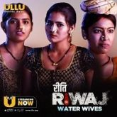 Riti Riwaj (Water Wives) Ullu Movie