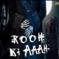 Rooh Ki Aaaah Hindi Dubbed
