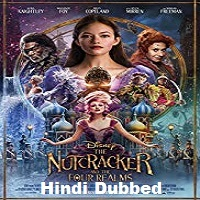 The Nutcracker and the Four Realms Hindi Dubbed