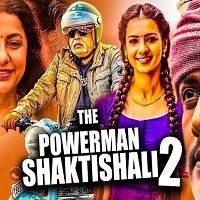 The Powerman Shaktishali 2 Hindi Dubbed