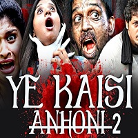 Yeh Kaisi Anhoni 2 (Ice Cream 2) Hindi Dubbed