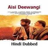Aisi Deewangi (Thenmerku Paruvakatru) Hindi Dubbed