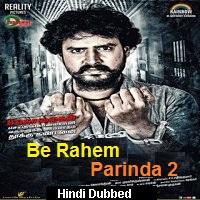 Be Rahem Parinda 2 Hindi Dubbed