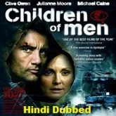 Children of Men Hindi Dubbed