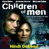 Children of Men Hindi Dubbed