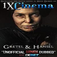 Gretel & Hansel 2020 Hindi Dubbed