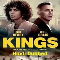 Kings (2018) Hindi Dubbed