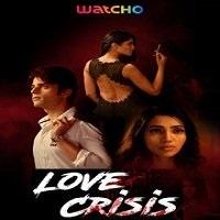 Love Crisis (2020) Hindi Season 1