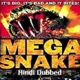 Mega Snake Hindi Dubbed