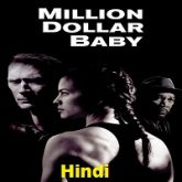 Million Dollar Baby Hindi Dubbed