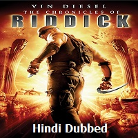 The Chronicles Of Riddick Hindi Dubbed