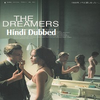 The Dreamers Hindi Dubbed