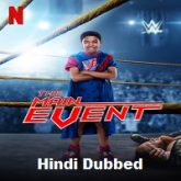 The Main Event Hindi Dubbed