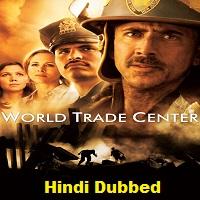 World Trade Center Hindi Dubbed