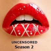 XXX Uncensored (2020) Hindi Season 2