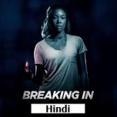 Breaking In Hindi Dubbed