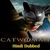 Catwoman Hindi Dubbed