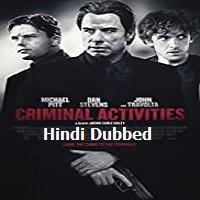 Criminal Activities Hindi Dubbed
