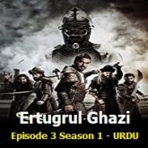 Ertugrul Ghazi Episode 3 URDU Season 1