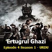 Ertugrul Ghazi Episode 4 URDU Season 1