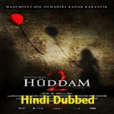 Huddam 2 Hindi Dubbed