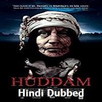 Huddam Hindi Dubbed