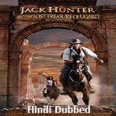 Jack Hunter and the Lost Treasure of Ugarit Hindi Dubbed