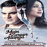 Main Zaroor Aaunga (2019)