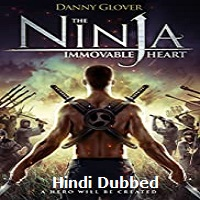 Ninja Immovable Heart Hindi Dubbed
