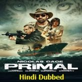 Primal Hindi Dubbed