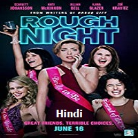 Rough Night Hindi Dubbed