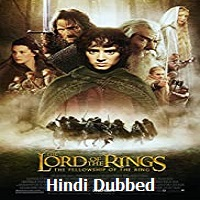 The Lord of the Rings The Fellowship of the Ring Hindi Dubbed