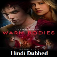 Warm Bodies Hindi Dubbed